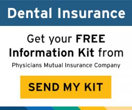 Dental Insurance Advertisement. Click here to get your FREE information kit from Physicians Mutual Insurance Company.